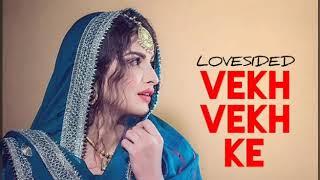 LOVESIDED-VEKH VEKH KE- KALER KALWAN- FULL SONG - KALER CHHALLA SATNAM (LYRICS HIGHEST NEW SONG)2019