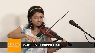 SOFT TV :: Eileen Chai [Singapore Music]