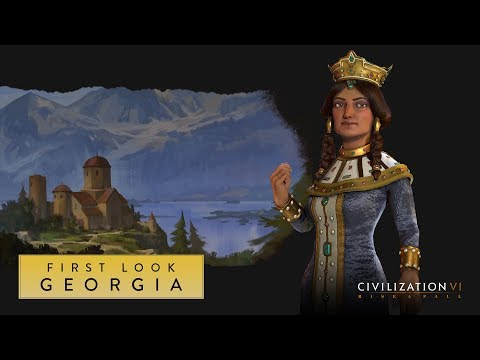 Civilization VI: Rise and Fall – First Look: Georgia