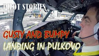 Pilot stories: Gusty and bumpy landing in winter Pulkovo