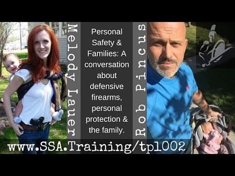 The Protected Life Episode 002:  Rob Pincus and Melody Lauer discuss parenting and personal prote...