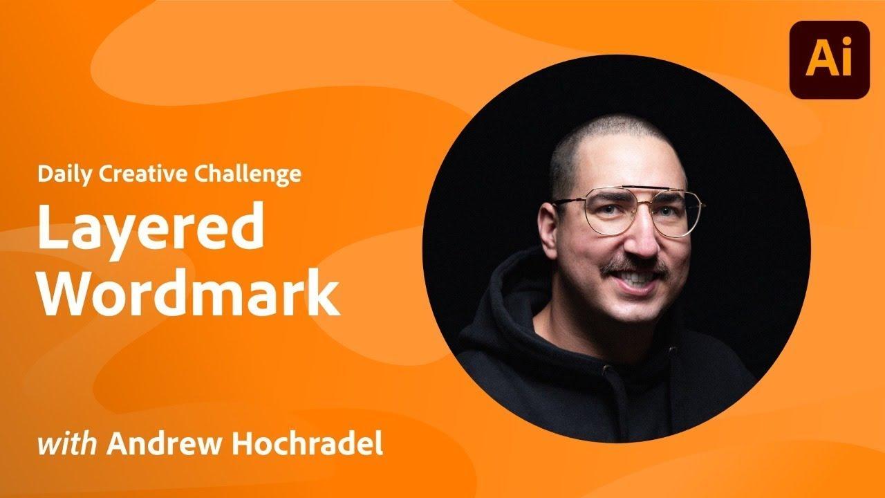 Illustrator Daily Creative Challenge - Layered Wordmark