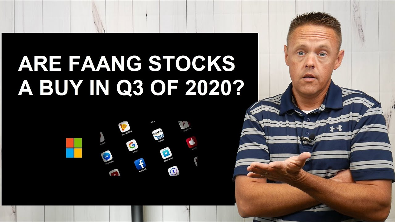 Are FAANG Stocks a Buy in Q3 2020? | MSFT FB AAPL AMZN NFLX GOOGL Analysis