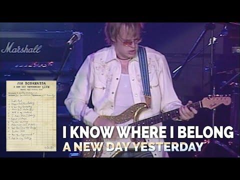 "Joe Bonamassa Official - ""I know where I belong"" - 'A New Day Yesterday Live'"