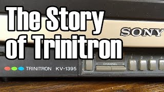 Trinitron: Sony's Once Unbeatable Product