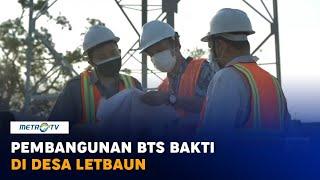 Pembangunan BTS BAKTI di Desa Letbaun
