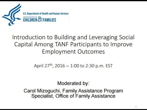 Intro to Building & Leveraging Social Capital Among TANF Participants to Improve Employment Outcomes