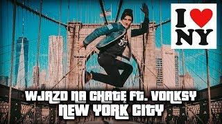 PRESTIZOWY WJAZD NA CHATE ️ NOWY JORK ️ #173 ft. VONSKY
