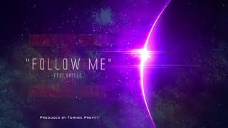 Follow Me Feat Ruelle Produced By Tommee Profitt