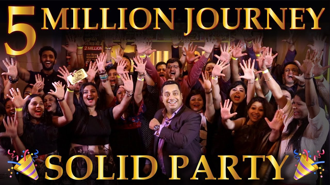 5 Million Subscribers | Solid Party | Dr Vivek Bindra
