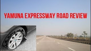 Yamuna Expressway Road Review – Know about this Before Travelling |Why Car Tyre Burst at This Road