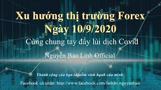 Phân tích thị trường forex ngày 10/9/2020 - Nguyễn Bảo Linh Official