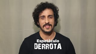 Primeira montagem do texto Derrota no Brasil