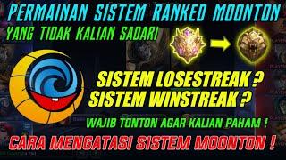 Permainan Sistem Ranked Moonton Yang Wajib Kalian Pahami ! Rata - Rata Kalian Tidak Sadar !