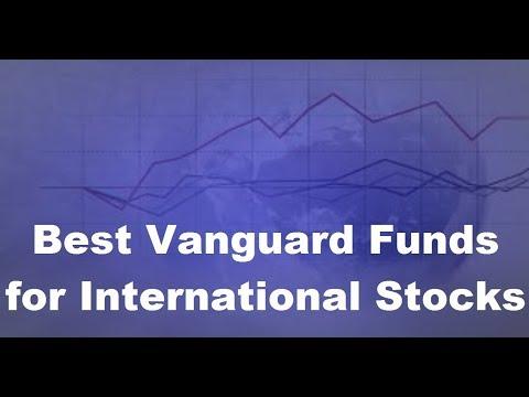 Best Vanguard Funds for International Stocks