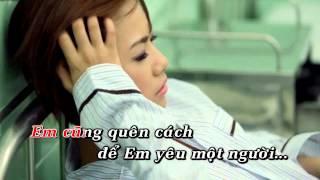 [Video Karaoke]Quên cách yêu - Lương Bích Hữu [DEMO]