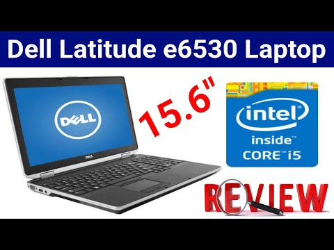 Dell Latitude e6530 Laptop Review | Sohail Computers