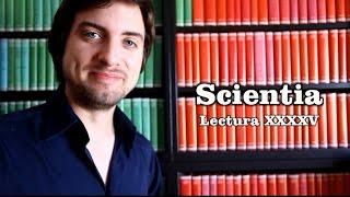 Scientia - Lectura XXXXV