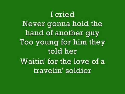 Travelin' Solider The Dixie Chicks lyrics