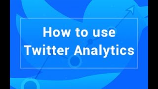 How to use Twitter Analytics| What is Twitter Analytics| Twitter analytics Tutorial