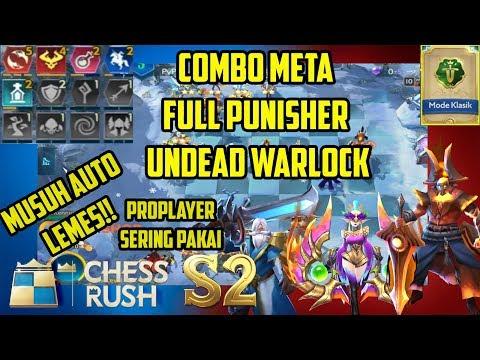COMBO META S2 PUNISHER  UNDEAD WARLOCK SERING DIPAKAI PROPLAYER !! CLASIC - CHESS RUSH INDONESIA #63