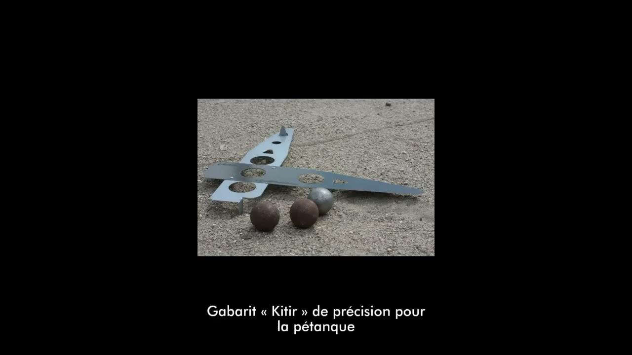 presentation du nouveau gabarit kitir de precision pour la petanque
