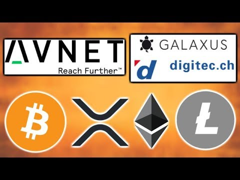 CRYPTO ADOPTION - Avnet & Digitec Galaxus Will Accept Crypto Payments - BTC, ETH, XRP, LTC & More!