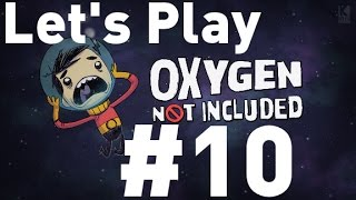 Oxygen Not Included Alpha - Episode 10