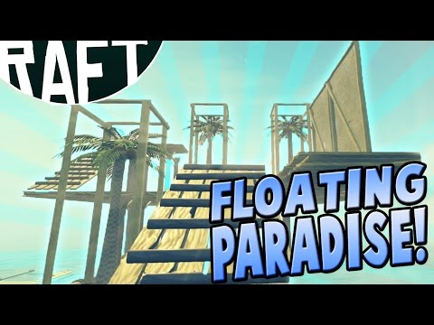 Raft Gameplay - Floating Paradise! - Let's Play Raft Part 2 (Free Survival Game Ep 2)