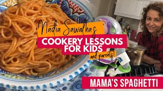 NADIAS COOKERY LESSON FOR KIDS (&amp PARENTS!) Mamas Spaghetti