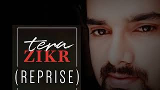 Tera Zirk Reprise Song By Ashish rao