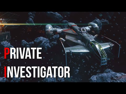 Star Citizen: Private Investigator