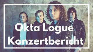 Diamonds and Despair-Tour - Okta Logue | Konzertbericht | Timcim