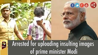 Youth Arrested for uploading insulting images of PM Modi at Social Websites