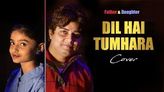 Dil Hain Tumhara | Cover by Sushanto and Surmistha | KRS