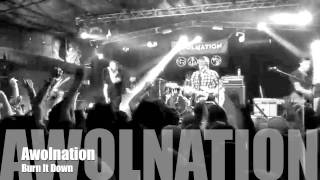 AWOLNATION - Burn It Down (Live from La Zona Rosa)