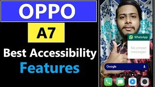 Oppo A7 Best accessibility Features   How to enable oppo a7 ...