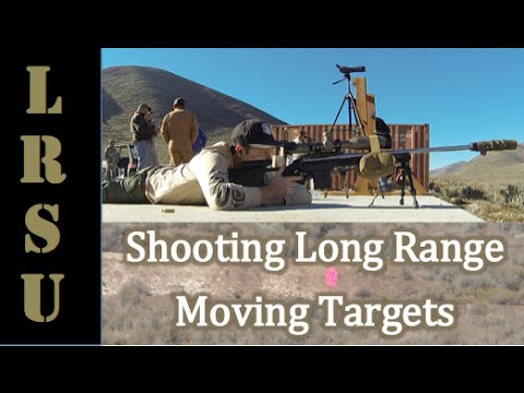 Long Range Shooting Moving Targets 465 & 750 YARDS