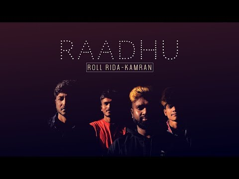 Raadhu Official Song | Kamran | Roll Rida | Raadhu Boy and Kanha