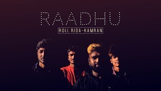 Gambar cover Raadhu Official Song | Kamran | Roll Rida | Raadhu Boy and Kanha