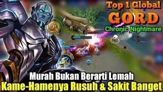 Gord Jadi Meta Andalan Sekarang..!!! - Top 1 Global Gord Chroŋic Ɲightmare