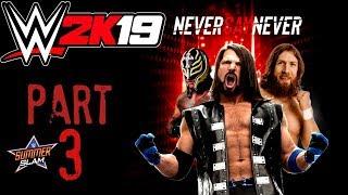 WWE 2K19 - NEVER SAY NEVER ! 2K Showcase Mode #3 SummerSlam !