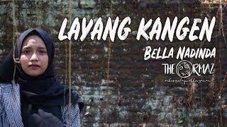 Download lagu LAYANG KANGEN Bella Nadinda The Ormaz CONGDUT Keroncong Dangdut Akustik MP3