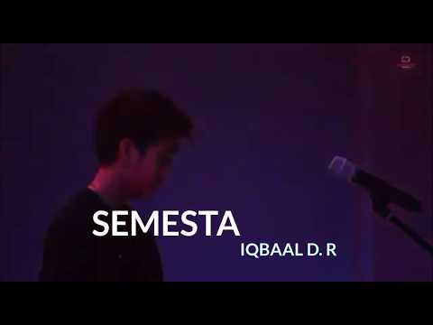 SEMESTA-IQBAAL D. R. (video Lirik)