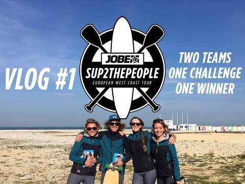 Vlog #1: Two teams, one challenge, one winner - SUP2thepeople: European West Coast Tour