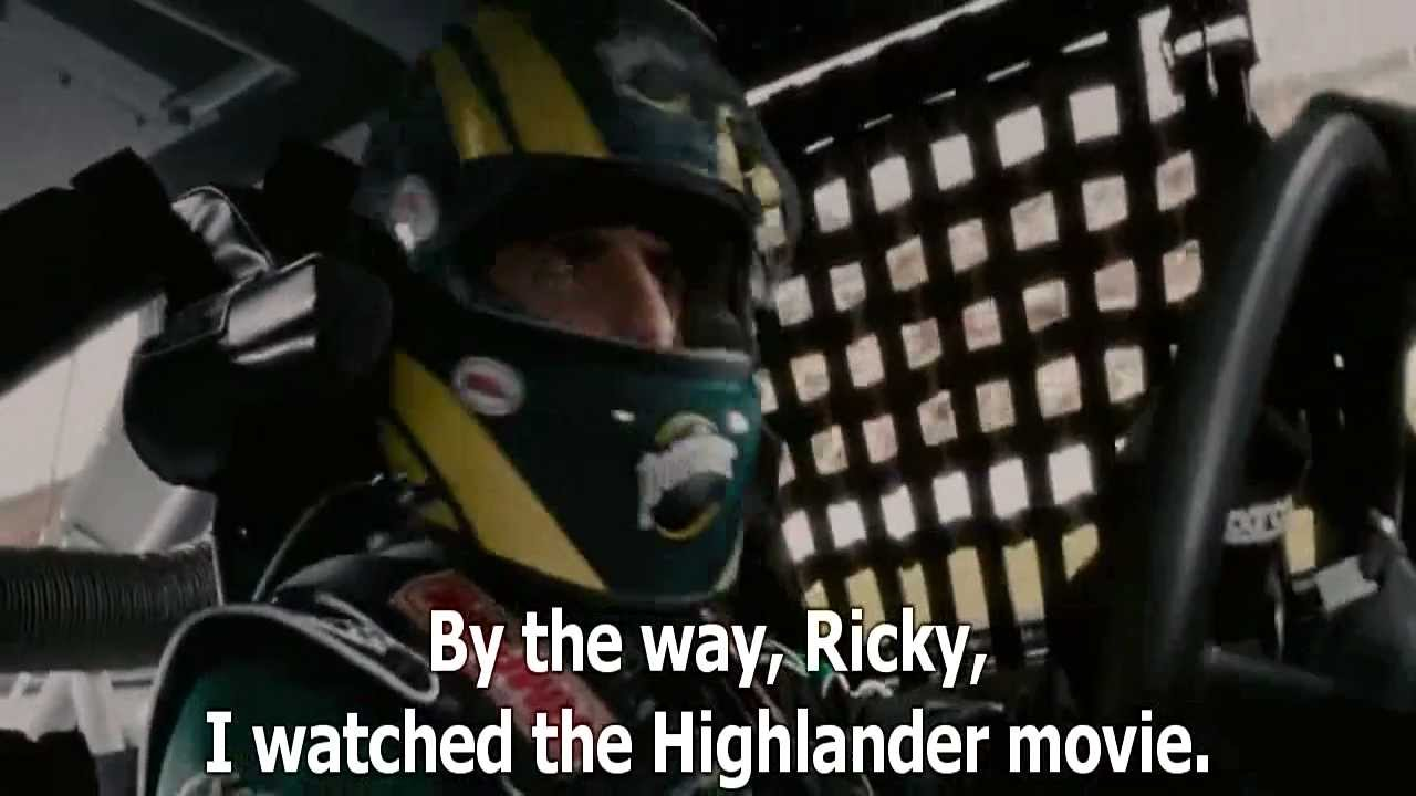 Highlander Quotes Talladega Nights I Watched The Highlander Movie  Youtube
