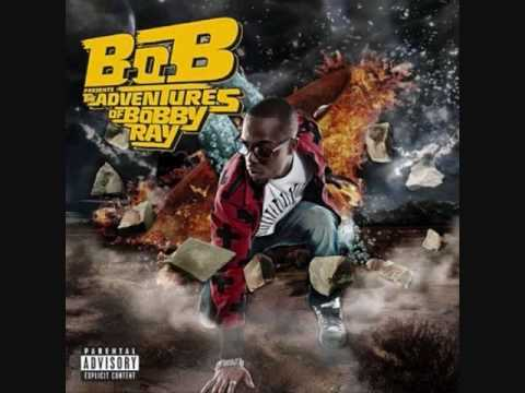 B.o.B - Higher (Explicit] [Adventures of Bobby Ray]