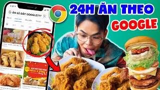 24H EAT NATURAL RICE BY GOOGLE | CHICKEN CHICKEN, USE DRINKING CREAM, GREEN TEA, ... | SUNNY TRUONG