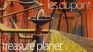 Les Dupont - Treasure Planet