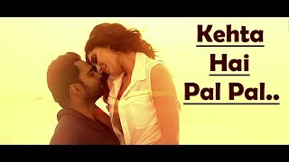 Download Video Kehta Hai Pal Pal Tumse Hoke Dil Ye Diwana Song Lyrics - Armaan Malik - Shruti Pathak MP3 3GP MP4